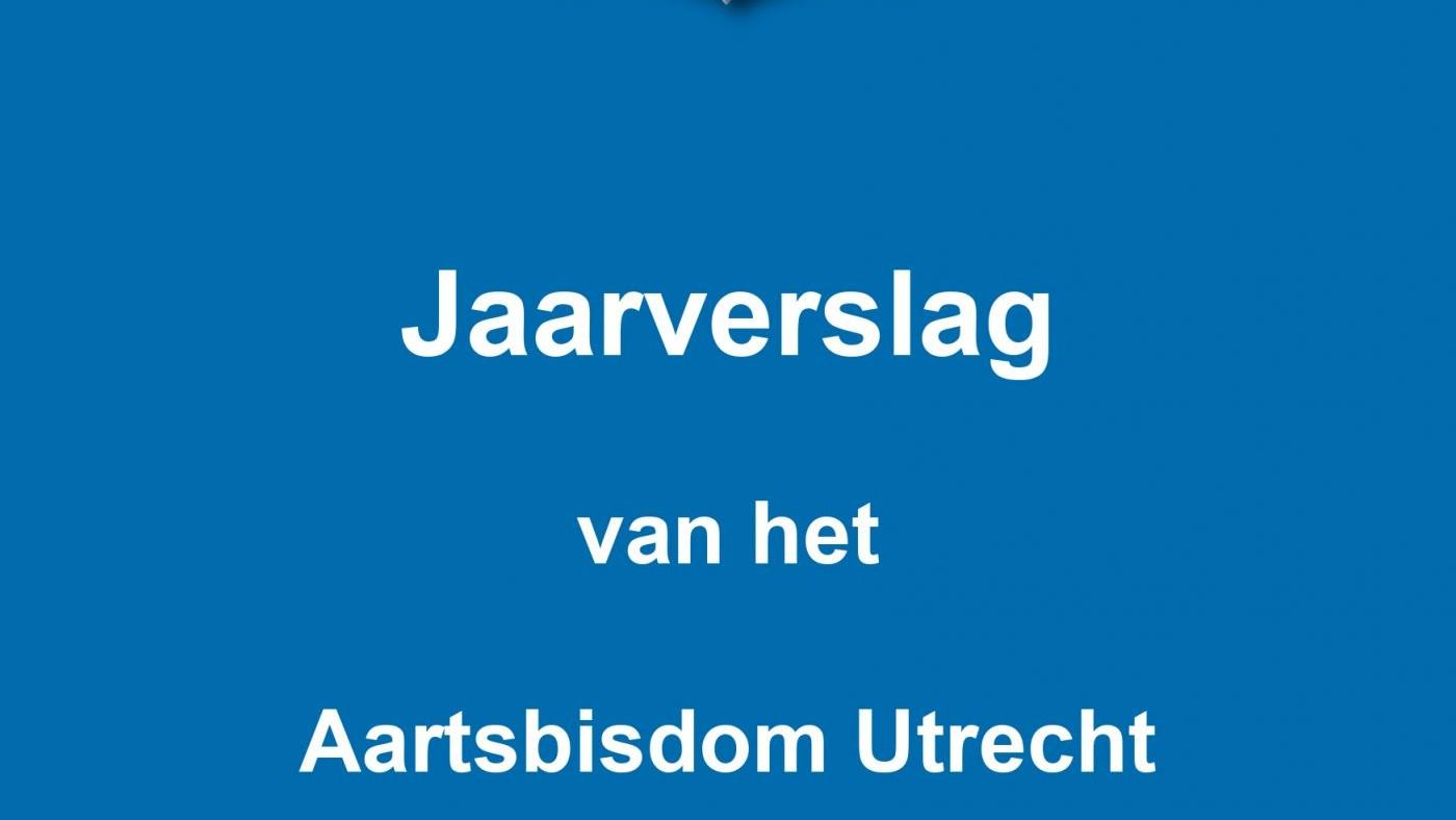 Jaarverslag 2020 Aartsbisdom Utrecht