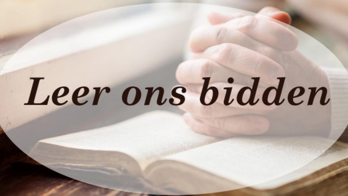 leer ons bidden